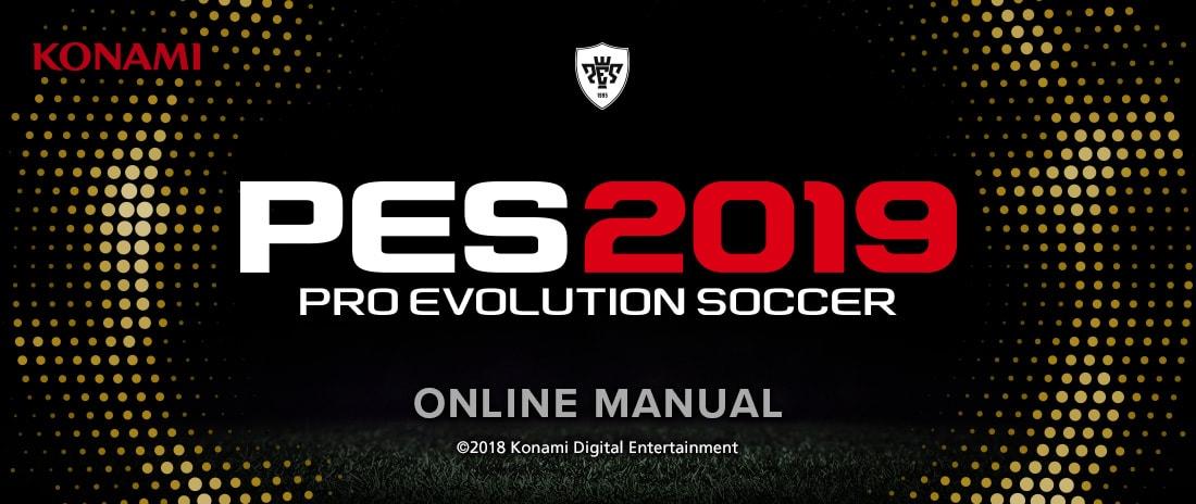 PES 2019/Pro Evolution Soccer 2019 Online Manual